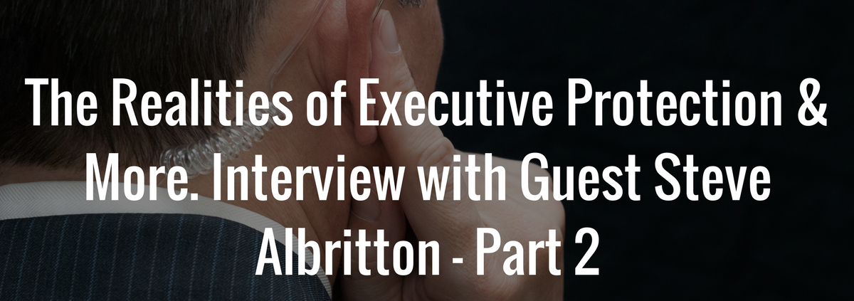 realities of executive protection
